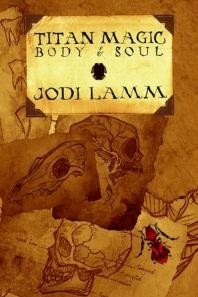 Titan Magic: Body and Soul